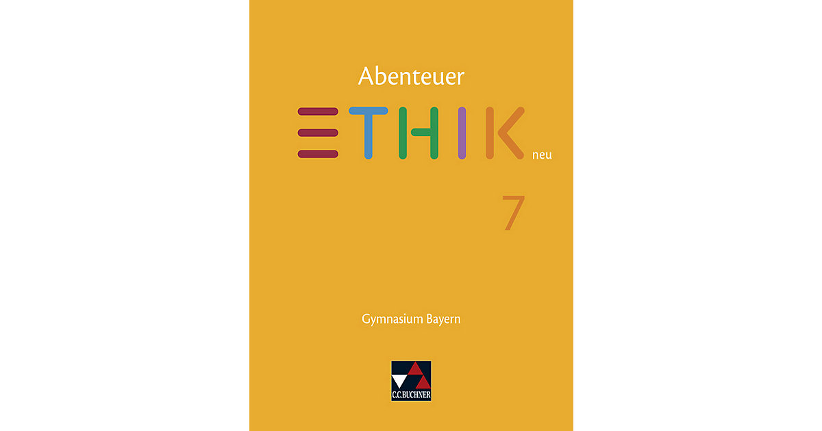 Buch - Abenteuer Ethik - Bayern - neu: Abenteuer Ethik Bayern 7 - neu